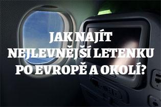 Jak najít nejlevnější letenky po Evropě?