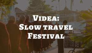 Videa ze Slow Travel Festivalu 2018